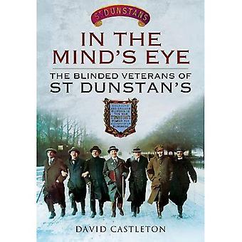 I grovmaskiga: blindad veteranerna i St Dunstan's