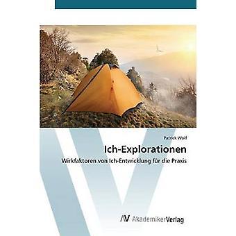 IchExplorationen von Wolf Patrick