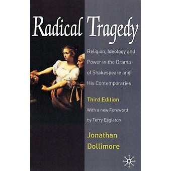 Radical Tragedy by Jonathan Dollimore