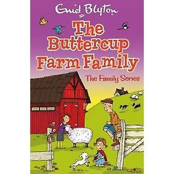 Buttercup Farm Family by Enid Blyton