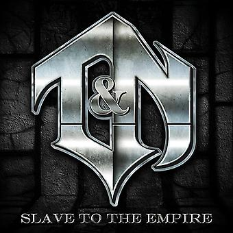 T&N - Slave to the Empire [CD] USA import