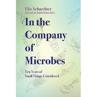 في شركة الميكروبات-عشر سنوات أشياء الصغيرة التي نظرت فيها م