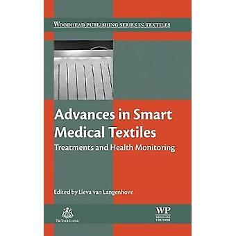 Advances in Smart Medical Textiles by Langenhove & Lieva