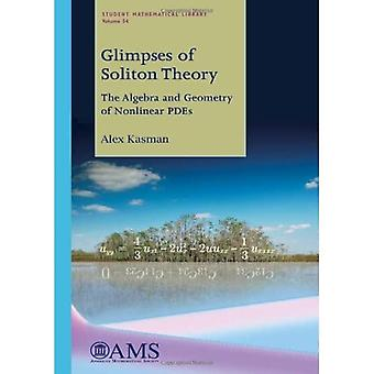 Glimpses of Soliton Theory: The Algebra and Geometry of Nonlinear Pdes