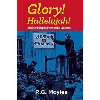 Glory Hallelujah by Moyles & R. Gordon