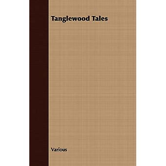 Tanglewood Tales by Various