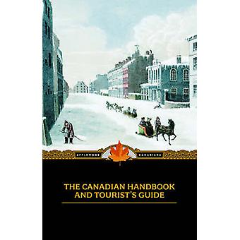 The Canadian Handbook and Tourists Guide by Longmoore & Co. & M.