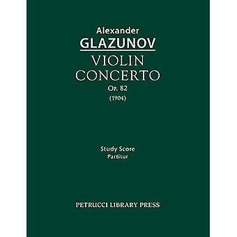 Violin Concerto Op.82 Study Score by Glazunov & Alexander