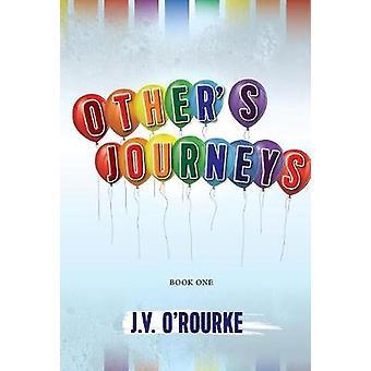 Others Journeys by ORourke & J.V.