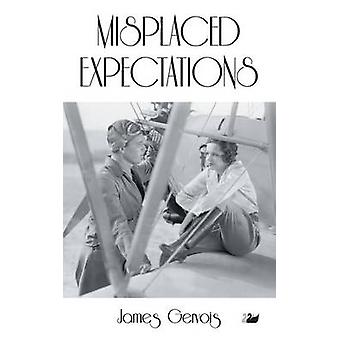 Misplaced Expectations by Gervois & James