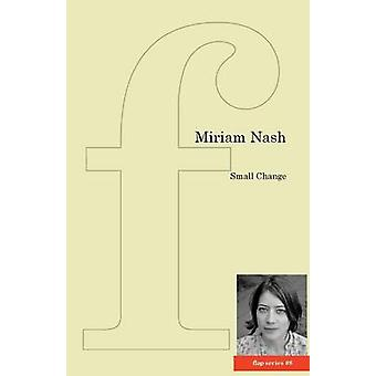 Small Change by Nash & Miriam
