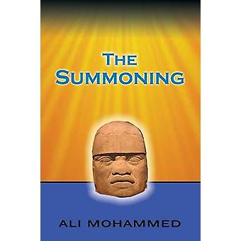 The Summoning by Mohammed & Ali