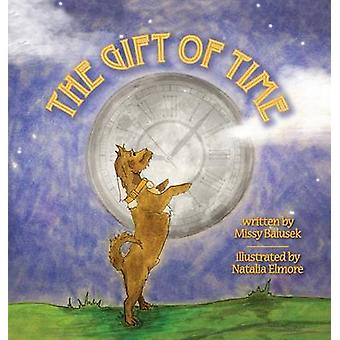 The Gift of Time by Balusek & Missy
