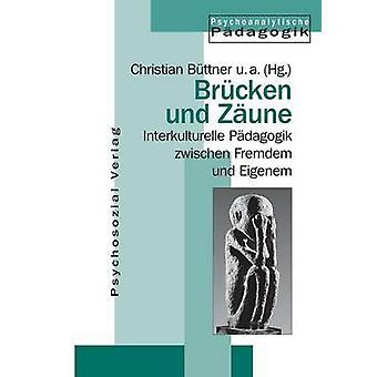 Brcken und Zune by Bttner & Christian