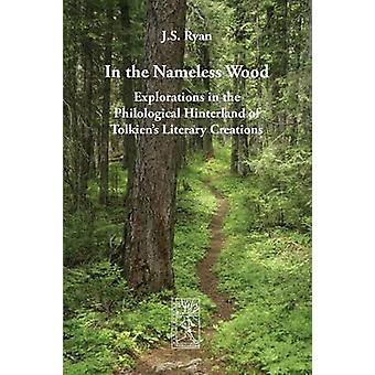 In the Nameless Wood by Ryan & J. S.