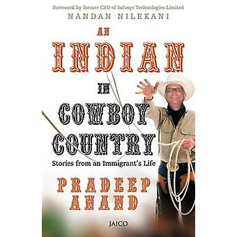 An Indian in Cowboy Country by Anand & Pradeep