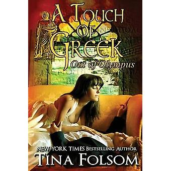 A Touch of Greek Out of Olympus 1 by Folsom & Tina