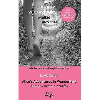 Alicja w krainie czarw by Carroll & Lewis