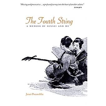 The Fourth String  A Memoir of Sensei and Me by Janet Pocorobba