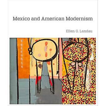 Meksiko ja Amerikkalainen modernismi Ellen G. Landau - 9780300169133 Kirja