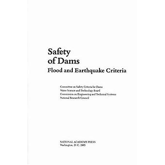 Safety of Dams - Flood and Earthquake Criteria by Water Science and Te