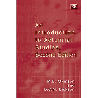An Introduction to Actuarial Studies (2nd Revised edition) by D. C. M