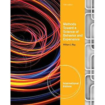 Methods Toward a Science of Behavior and Experience (10th Revised edi