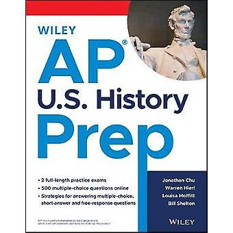 AP U.S. History Prep by Jonathan Chu - 9781119682516 Book