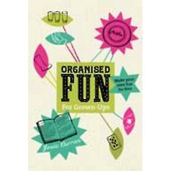 Organised Fun by Josie Curran - 9781447248880 Book
