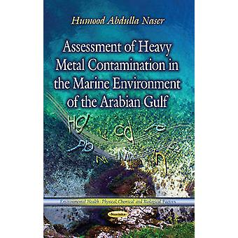 Assessment of Heavy Metal Contamination in the Marine Environment of