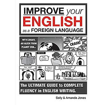 Improve Your English as a Foreign Language by Sally Jones - 978191082