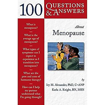 100 Q&as About Menopause (100 Questions & Answers about . . .)