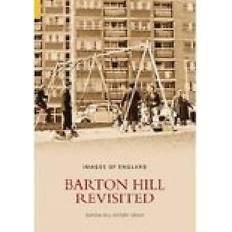 Barton Hill Revisited by Barton Hill History Group
