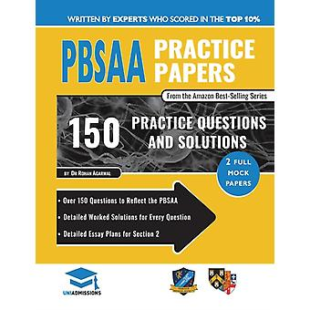 PBSAA Practice Papers  2 Full Mock Papers Over 150 Questions in the style of the PBSAA Detailed Worked Solutions for Every Question Detailed Essay Plans Psycological and Behavioural Sciences Admi by Rohan Aarwal