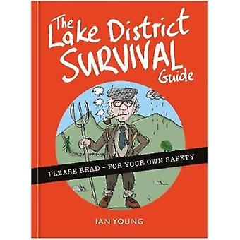 The Lake District Survival Guide by Young & Ian