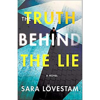 The Truth Behind the Lie - A Novel by Sara Lovestam - 9781250300072 Bo
