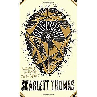 Oligarchy by Scarlett Thomas - 9781786897794 Book