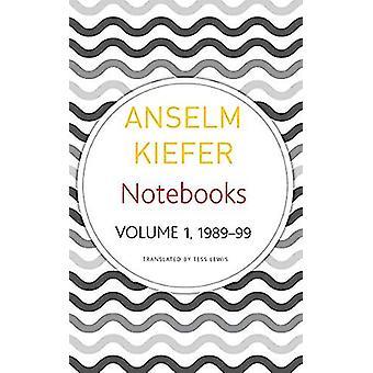 Notebooks - Volume 1 - 1998-99 by Anselm Kiefer - 9780857427045 Book
