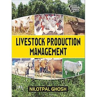 Livestock Production Management by Nilotpal Ghosh - 9789388028974 Book