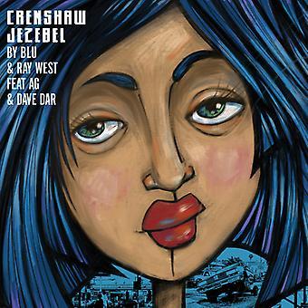 Blu & Ray West - Crenshaw Jezebel [Vinyl] USA import
