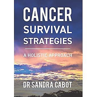 Kræft Overlevelse Strategier: En holistisk tilgang