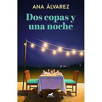 DOS Copas Y Una Noche / Kaksi lasia ja yksi yö