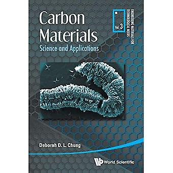 Carbon Materials: Science And Applications (Engineering Materials For Technological Needs)