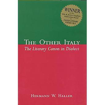 Das andere Italien - Der literarische Kanon in Dialekt von Hermann W. Haller -