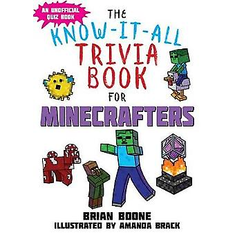 KnowItAll Trivia Book for Minecrafters by Brian Boone