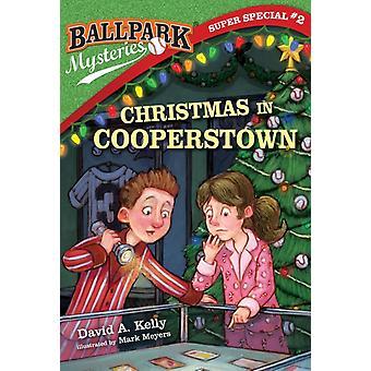 Ballpark Mysteries Super Special 2 Jul i Cooperstown av David A Kelly & Illustrated av Meyers