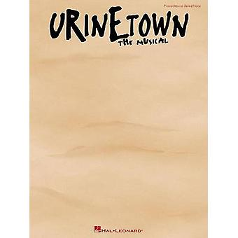 Urinetown  The Musical PVG by By photographer Joan Marcus