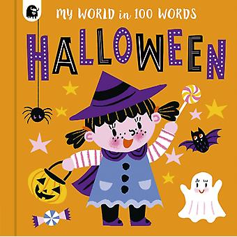 My Halloween in 100 Words by Words amp pictures & Illustrated by Sophie Beer