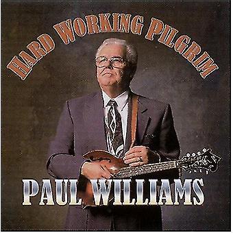 Paul Williams - harte Arbeit Pilgrim [CD] USA import