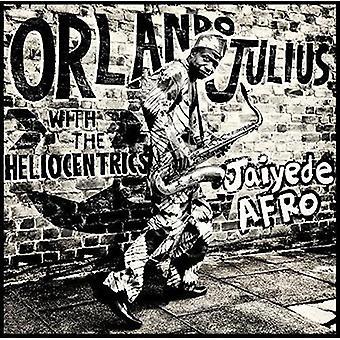 Orlando Julius & the Heliocentrics - Jaiyede Afro [CD] USA import